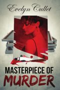 Masterpiece Of Murder : Evelyn Cullet