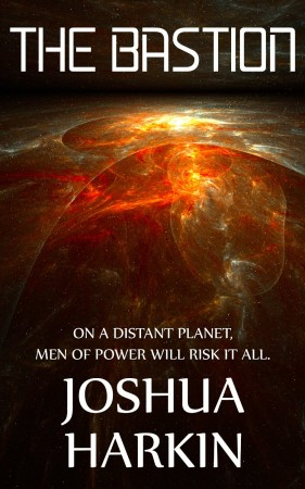 The Bastion : Joshua Harkin