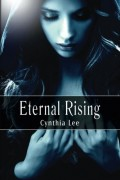 Eternal Rising : Cynthia Lee