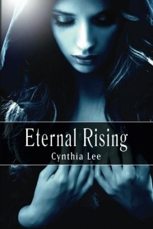 Cynthia Lee : Eternal Rising, Vol. 1 (Auriyanna Delmar: Link of Souls)