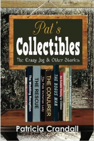 Pat's Collectibles : Patricia Crandall