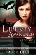 Liberty Awakened : Alicia Dean