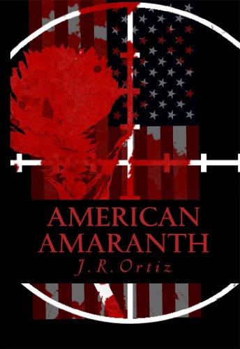 American Amaranth : J. R. Ortiz
