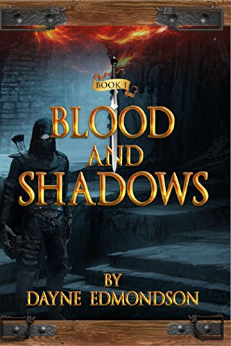 Blood and Shadows : Dayne Edmondson
