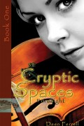 Cryptic Spaces Book One: Foresight : Deen Ferrell