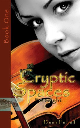 Cryptic Spaces Book One: Foresight