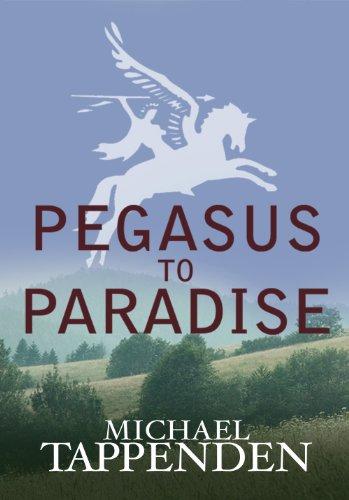 Pegasus to Paradise : Michael Tappenden