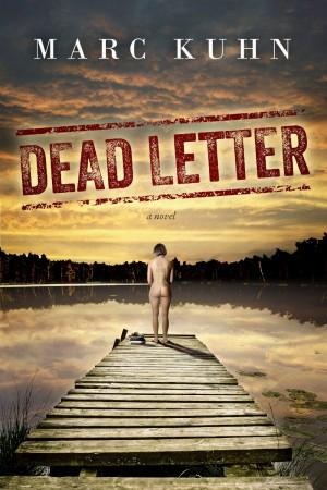Dead Letter : Marc Kuhn