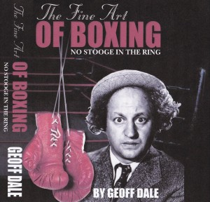 The Fine Art of Boxing : Geoff Dale