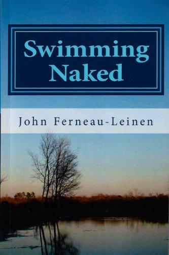 Swimming Naked : John Ferneau-Leinen
