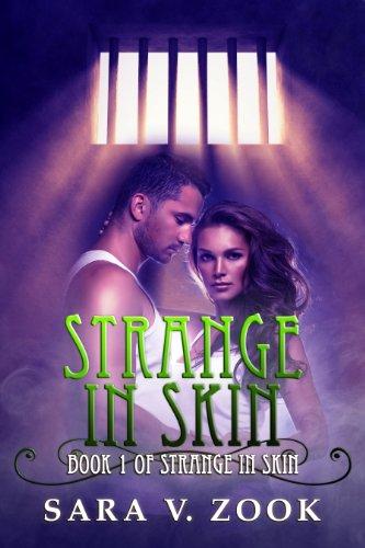 Strange In Skin : Sara V. Zook