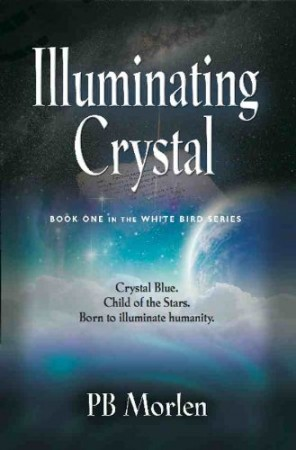 Illuminating Crystal : PB Morlen