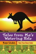 Tales From Ma's Watering Hole : Kaye Linden