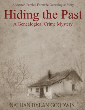 Hiding the Past : Nathan Dylan Goodwin