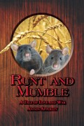 Anton Apperley : Runt and Mumble – A Tale of Love and War