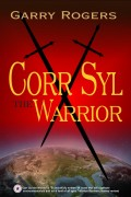 Corr Syl the Warrior : Garry Rogers