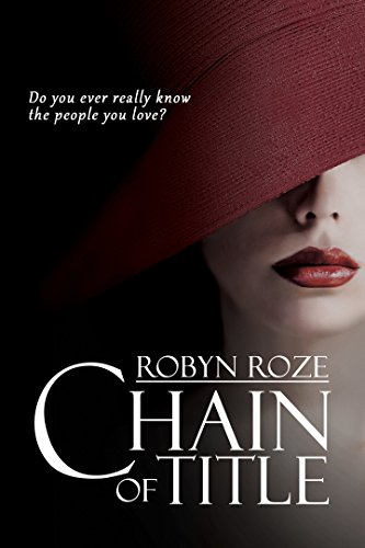 Chain of Title : Robyn Roze