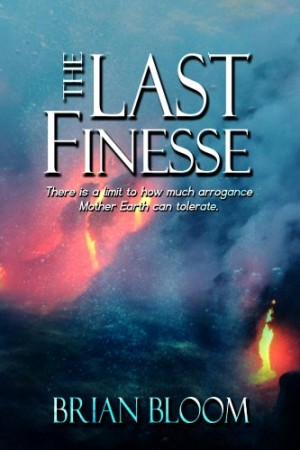 The Last Finesse : Brian Bloom
