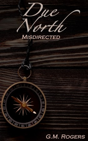 Misdirected (Due North #2)