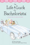 The Life & Luck of a Bachelorista : Monica Bossinger