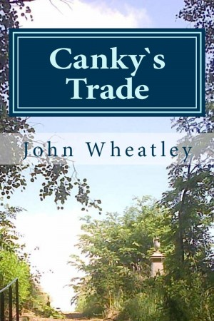 Canky`s Trade : John Wheatley
