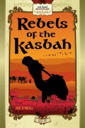 Rebels of the Kasbah : Joe O'Neill