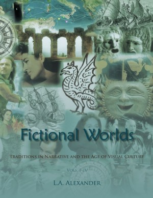 Fictional Worlds: Traditions in Narrative and the Age of Visual Culture