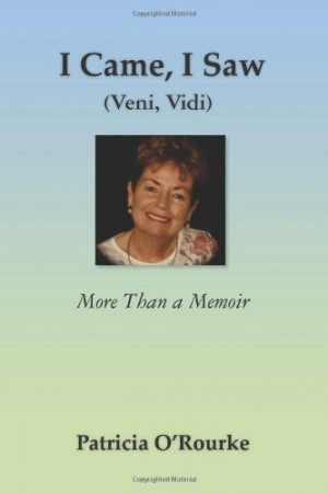 I Came, I Saw (Veni, Vidi) More Than a Memoir