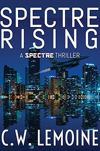 Spectre Rising : C.W. Lemoine