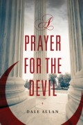 A Prayer For The Devil : Dale Allan