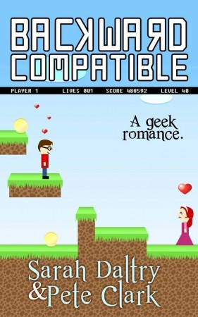 Sarah Daltry and Pete Clark : Backward Compatible