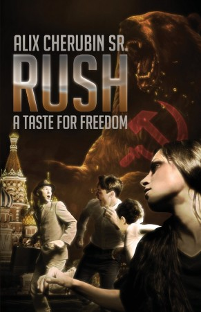 Rush - A Taste For Freedom : Alix Cherubin