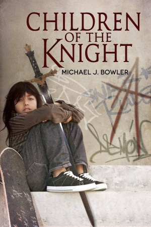 Children of the Knight : Michael J. Bowler