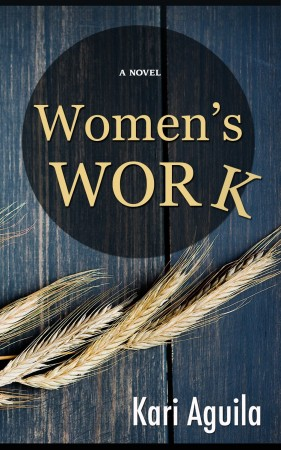 Women's Work : Kari Aguila