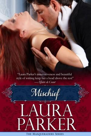 Mischief : Laura Parker