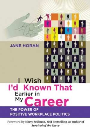 I Wish I'd Known That Earlier in My Career : Jane Horan
