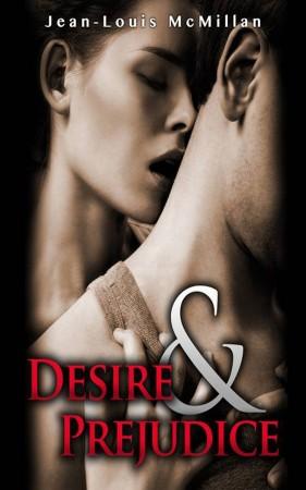 Jean-Louis McMillan : Desire and Prejudice