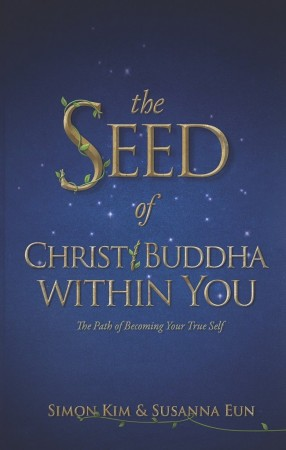 Susanna Eun : The Seed of Christ / Buddha Within You