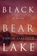 Black Bear Lake : Leslie Liautaud
