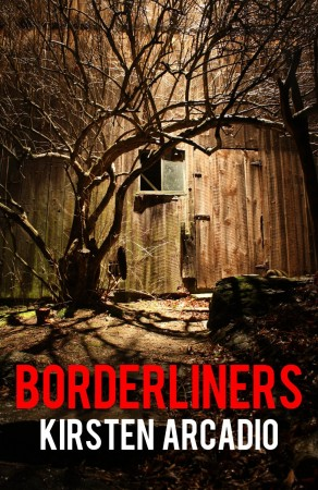 Borderliners : Kirsten Arcadio