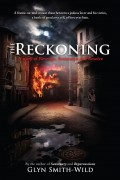 The Reckoning : Glyn Smith-Wild