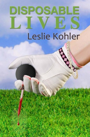 Disposable Lives : Leslie Kohler