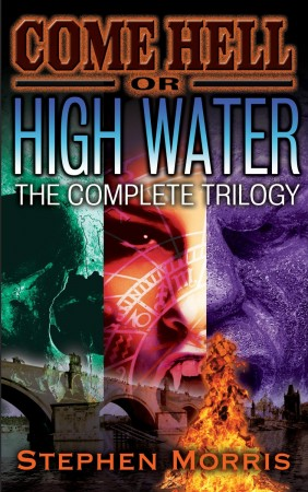 Come Hell or High Water : Stephen Morris