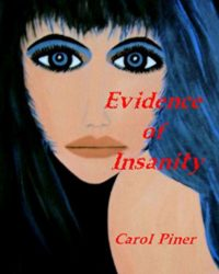 Evidence of Insanity : Carol Piner