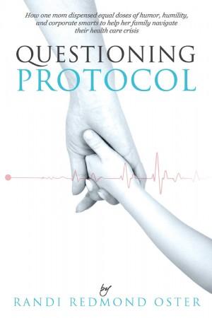 Questioning Protocol : Randi Redmond Oster