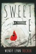 Sweet Tea – A Novel : Wendy Lynn Decker