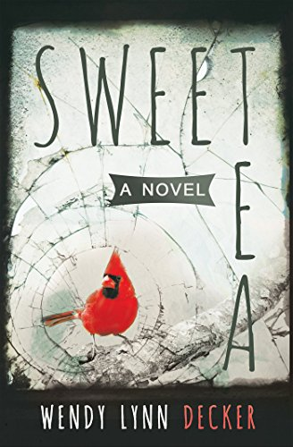 Sweet Tea - A Novel : Wendy Lynn Decker