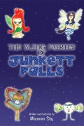 The Bling Fairies of Junkett Falls : Maureen Sky