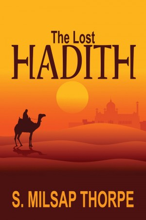 The Lost Hadith