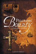 The Pilgrims' Bounty : Ken Bloomfield
